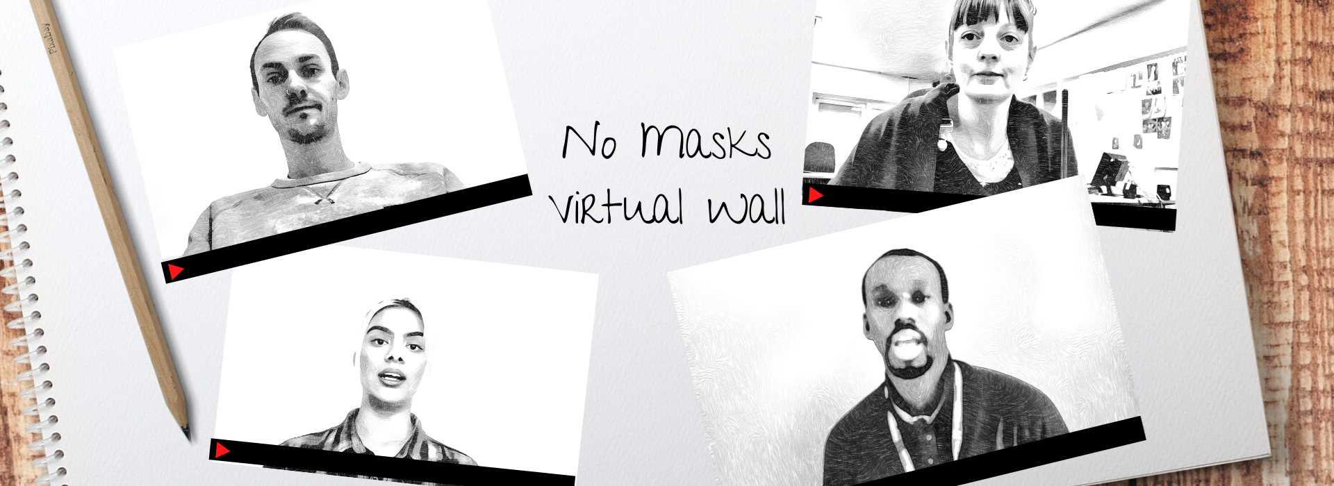 NO MASKS - VIRTUAL WALL